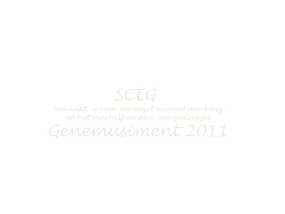SCEG bedankt u voor uw inzet en medewerking en het meehelpen aan een geslaagd Genemusiment 2011