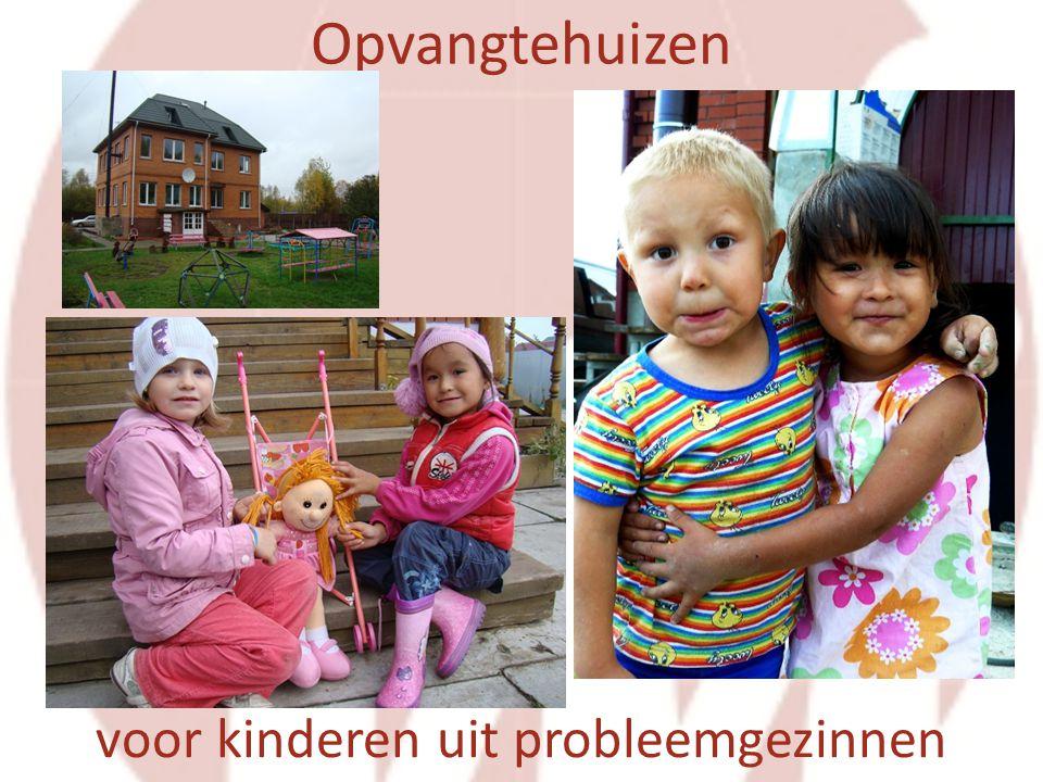 Opvangtehuizen voor kinderen uit probleemgezinnen
