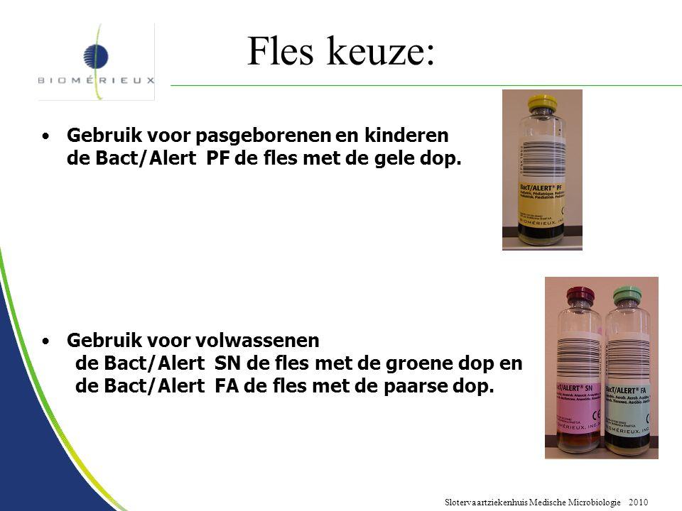 Slotervaartziekenhuis Medische Microbiologie 2010 Fles keuze: Gebruik voor pasgeborenen en kinderen de Bact/Alert PF de fles met de gele dop. Gebruik