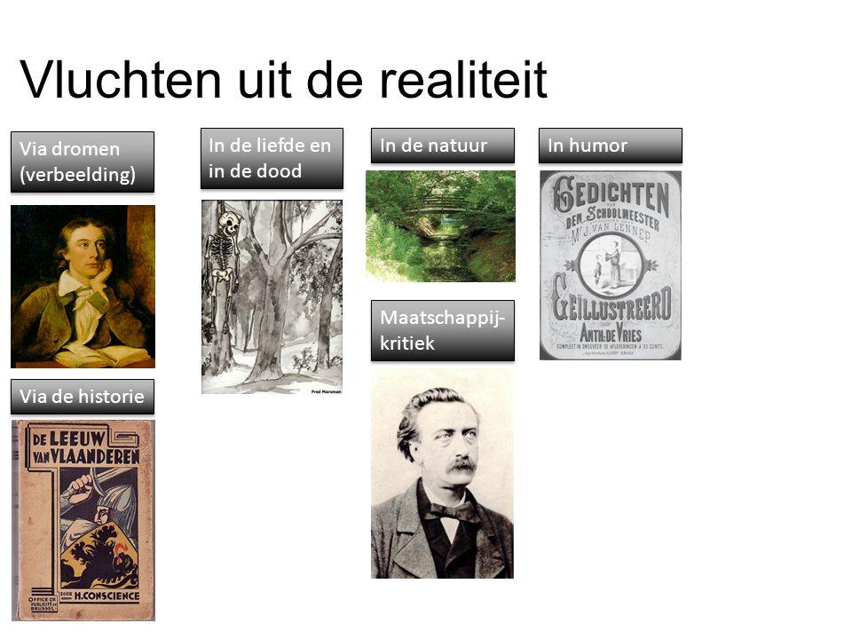 Vluchten uit de realiteit Via dromen (verbeelding) Via de historie In de liefde en in de dood In de natuur Maatschappij- kritiek In humor