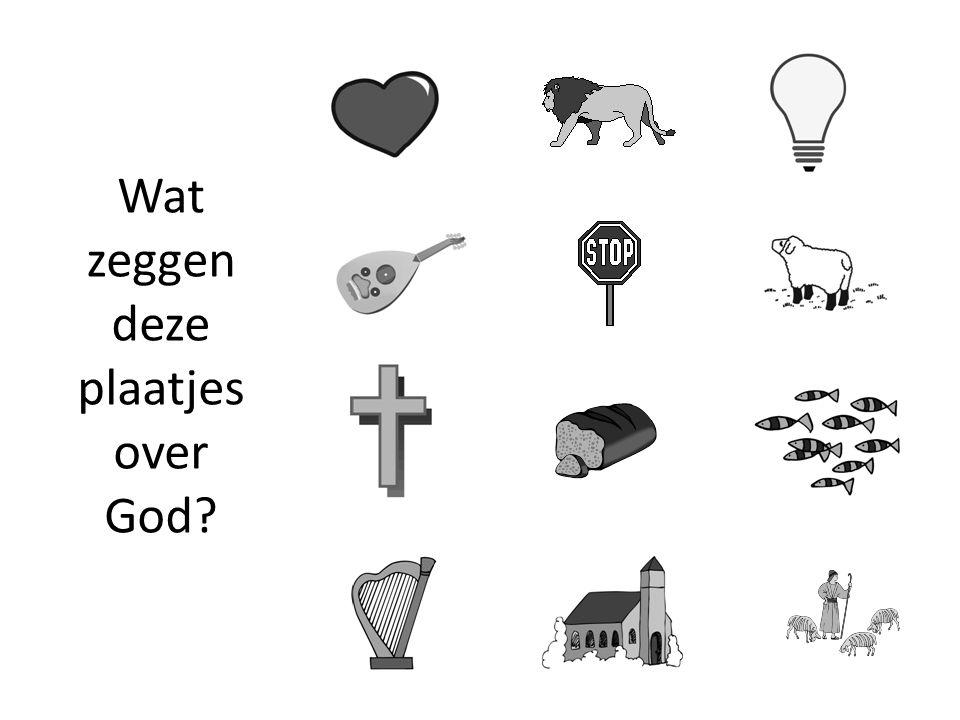 Wat zeggen deze plaatjes over God?