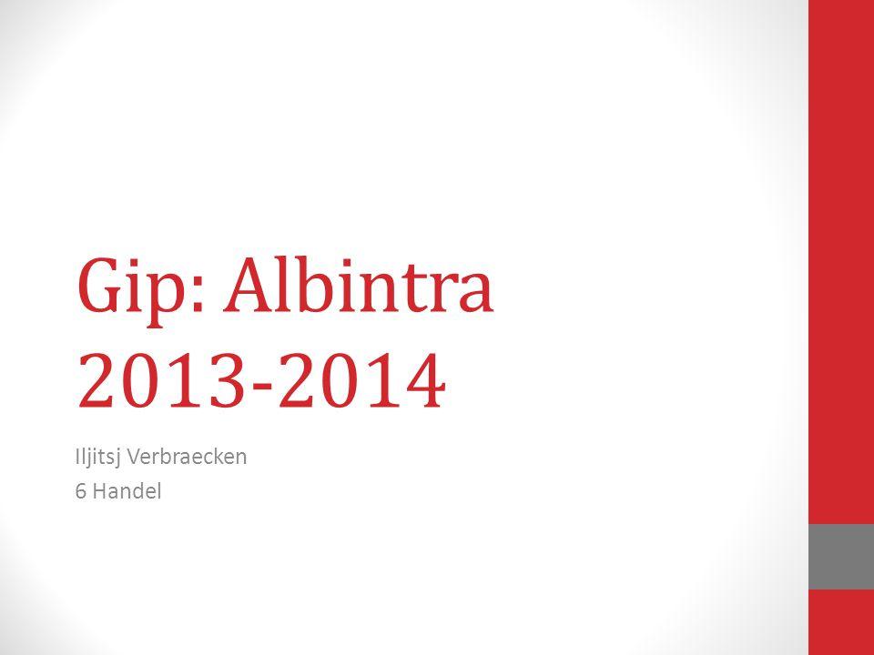 Gip: Albintra 2013-2014 Iljitsj Verbraecken 6 Handel