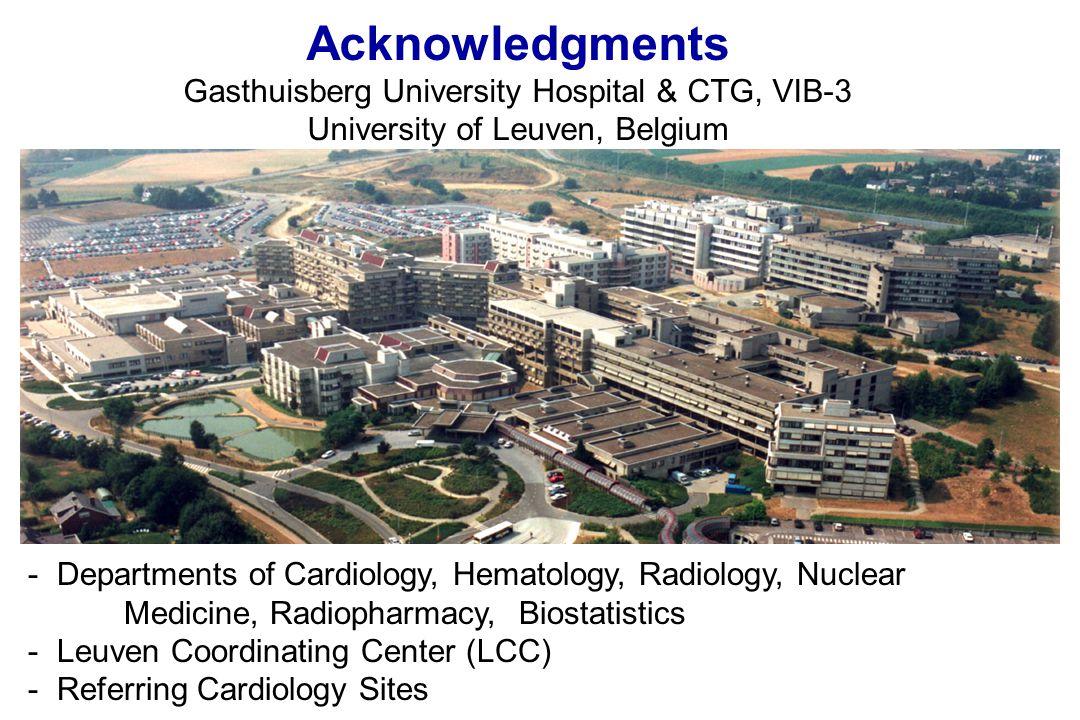 - Departments of Cardiology, Hematology, Radiology, Nuclear Medicine, Radiopharmacy, Biostatistics - Leuven Coordinating Center (LCC) - Referring Cardiology Sites Acknowledgments Gasthuisberg University Hospital & CTG, VIB-3 University of Leuven, Belgium
