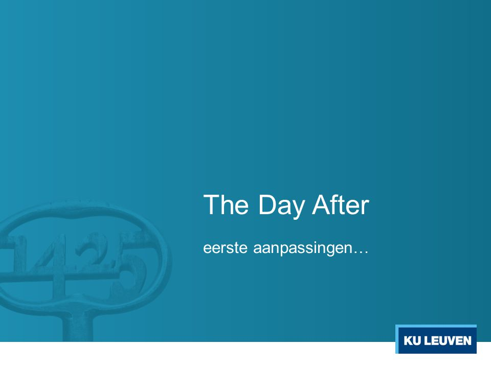 The Day After eerste aanpassingen…