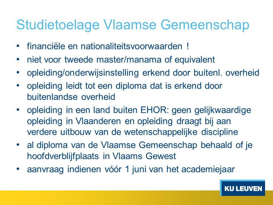 Studietoelage Vlaamse Gemeenschap financiële en nationaliteitsvoorwaarden ! niet voor tweede master/manama of equivalent opleiding/onderwijsinstelling