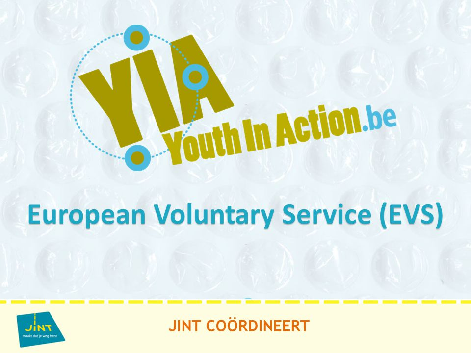 JINT COÖRDINEERT European Voluntary Service (EVS)