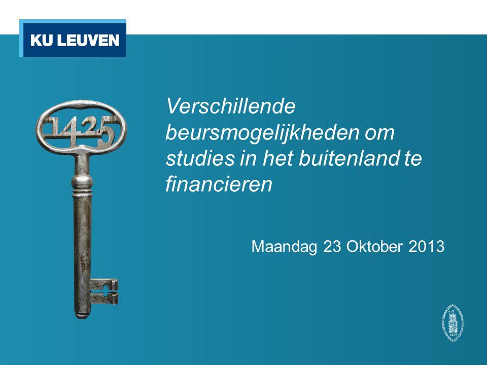 Verschillende beursmogelijkheden om studies in het buitenland te financieren Maandag 23 Oktober 2013