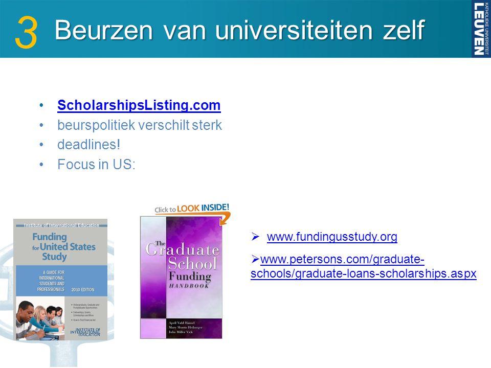 Beurzen van universiteiten zelf Beurzen van universiteiten zelf ScholarshipsListing.com beurspolitiek verschilt sterk deadlines.