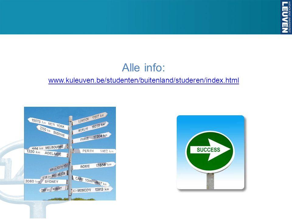 Alle info: www.kuleuven.be/studenten/buitenland/studeren/index.html