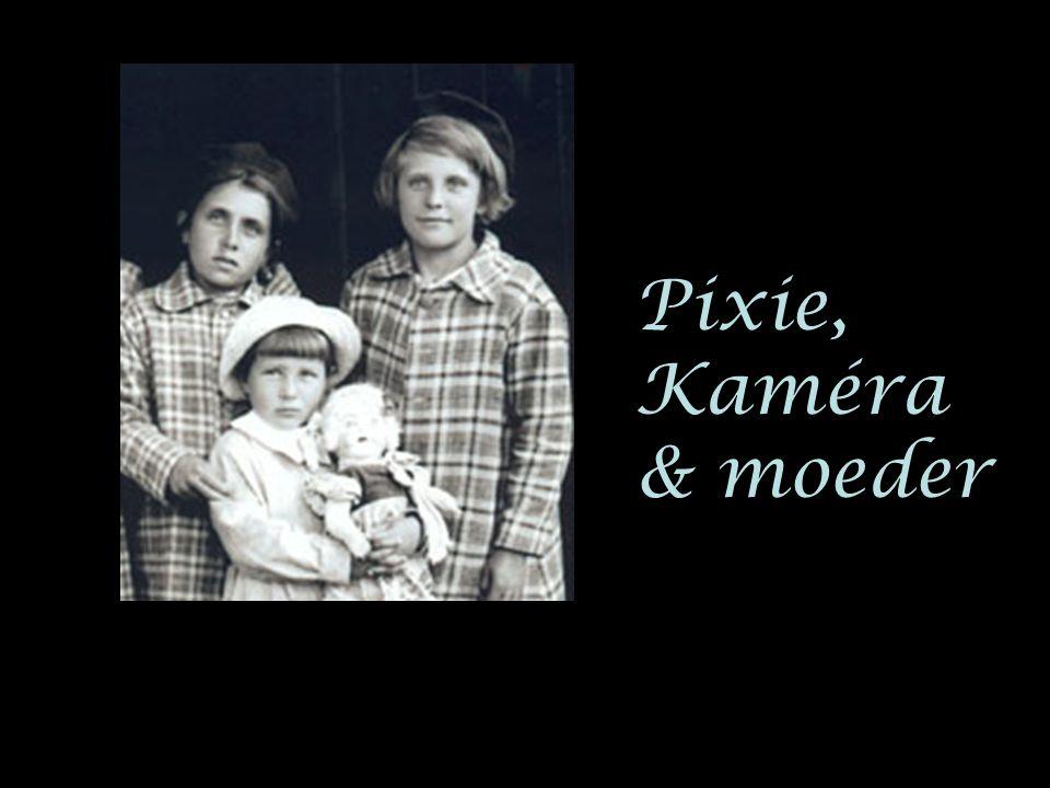 Pixie, Kaméra & moeder