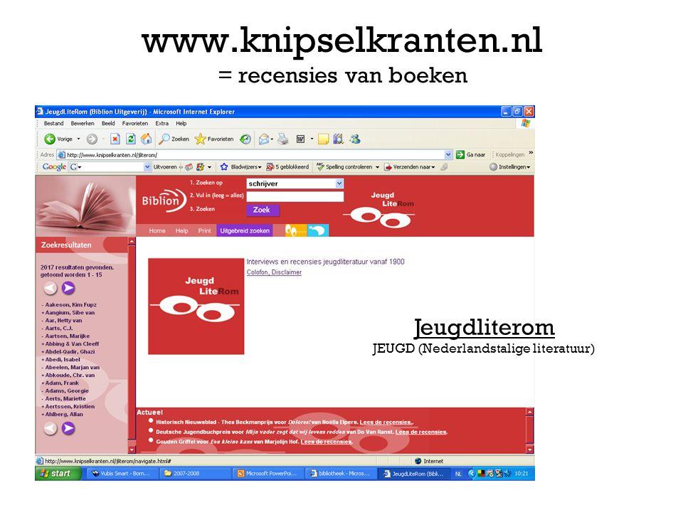 www.knipselkranten.nl = recensies van boeken Jeugdliterom JEUGD (Nederlandstalige literatuur)