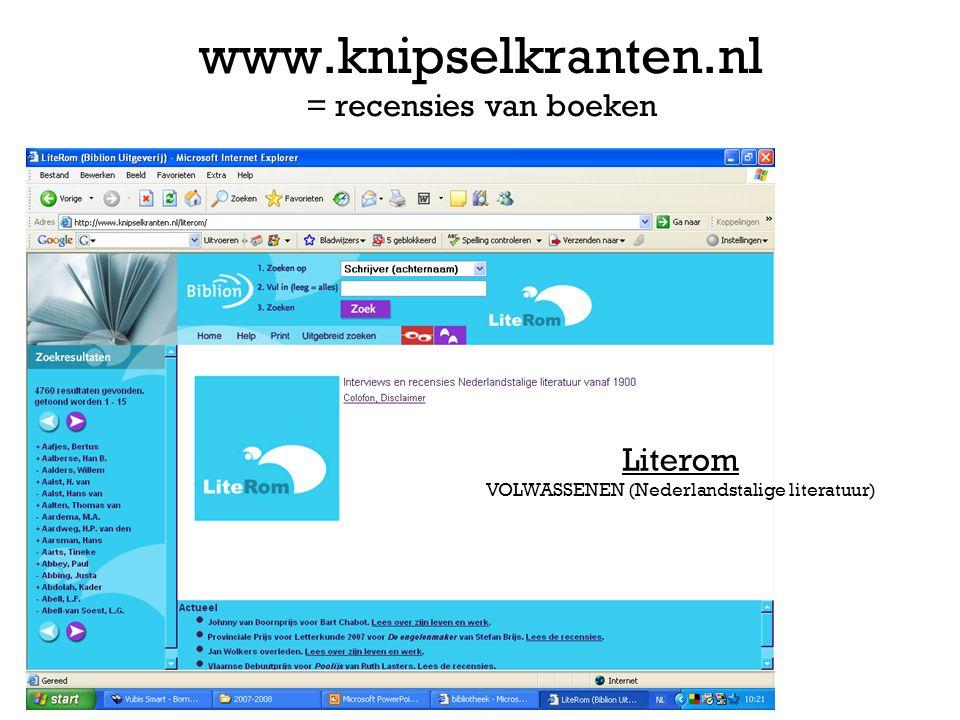 www.knipselkranten.nl = recensies van boeken Literom VOLWASSENEN (Nederlandstalige literatuur)