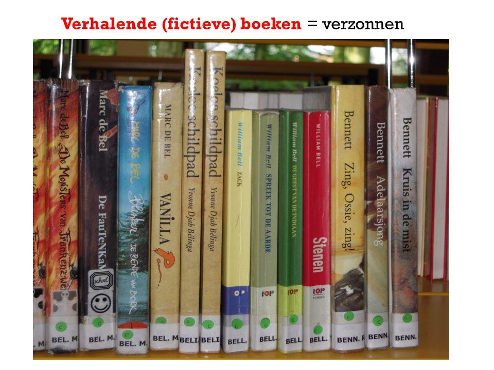 Verhalende (fictieve) boeken = verzonnen