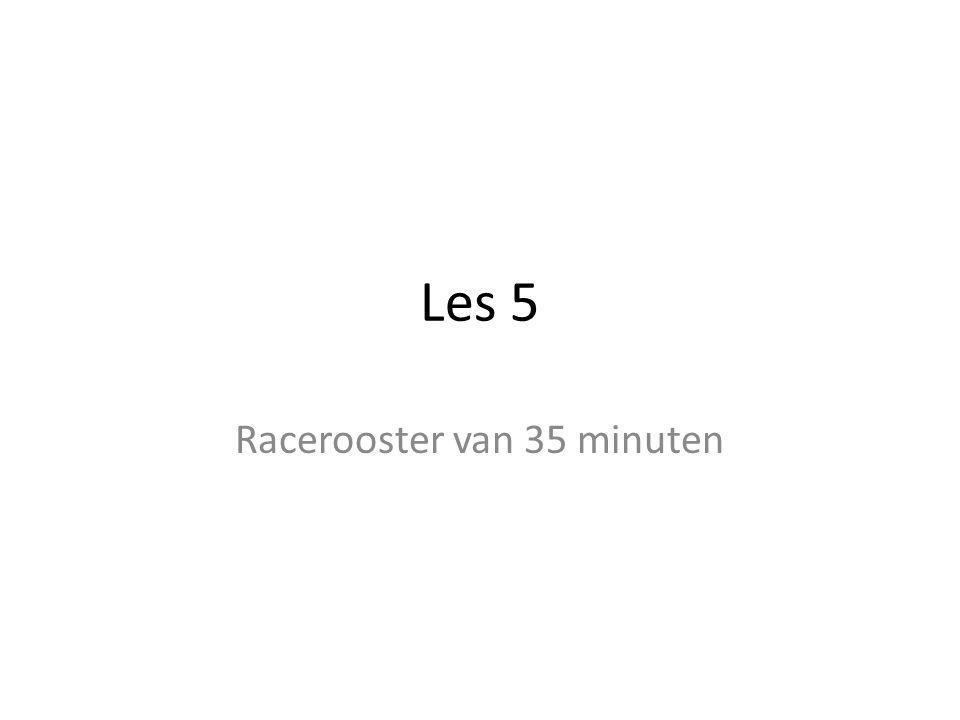 Les 5 Racerooster van 35 minuten
