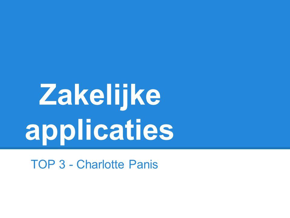 Zakelijke applicaties TOP 3 - Charlotte Panis