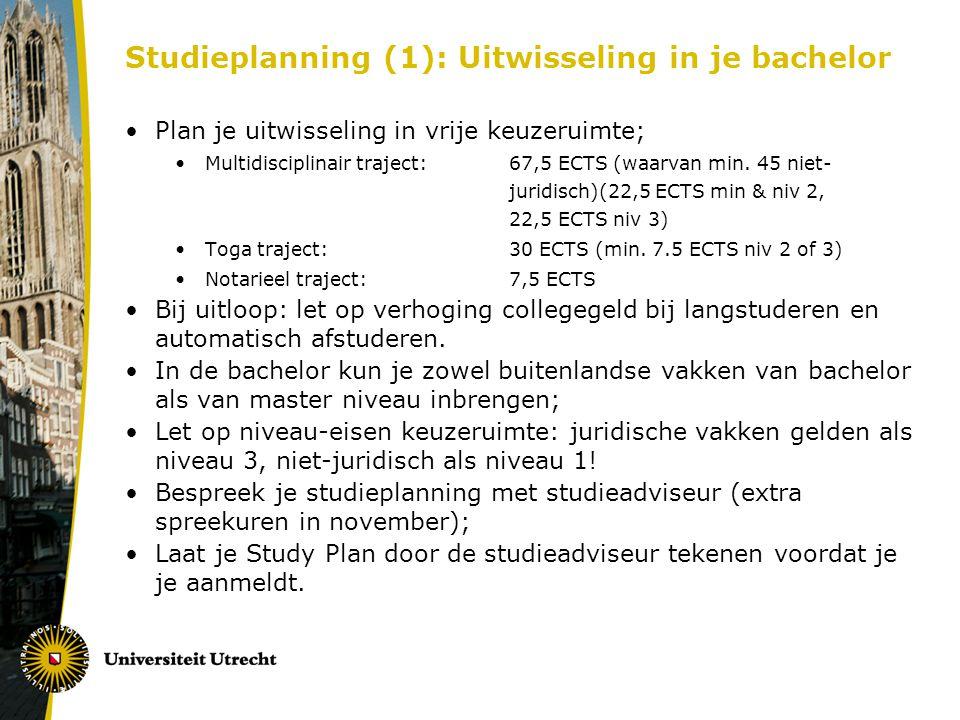 Studieplanning (1): Uitwisseling in je bachelor Plan je uitwisseling in vrije keuzeruimte; Multidisciplinair traject: 67,5 ECTS (waarvan min.