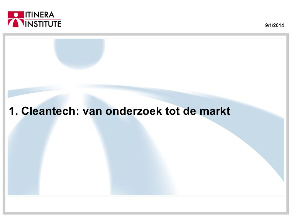 01/09/2014 Aanwendingen Source: Cleantech Market Insights Database