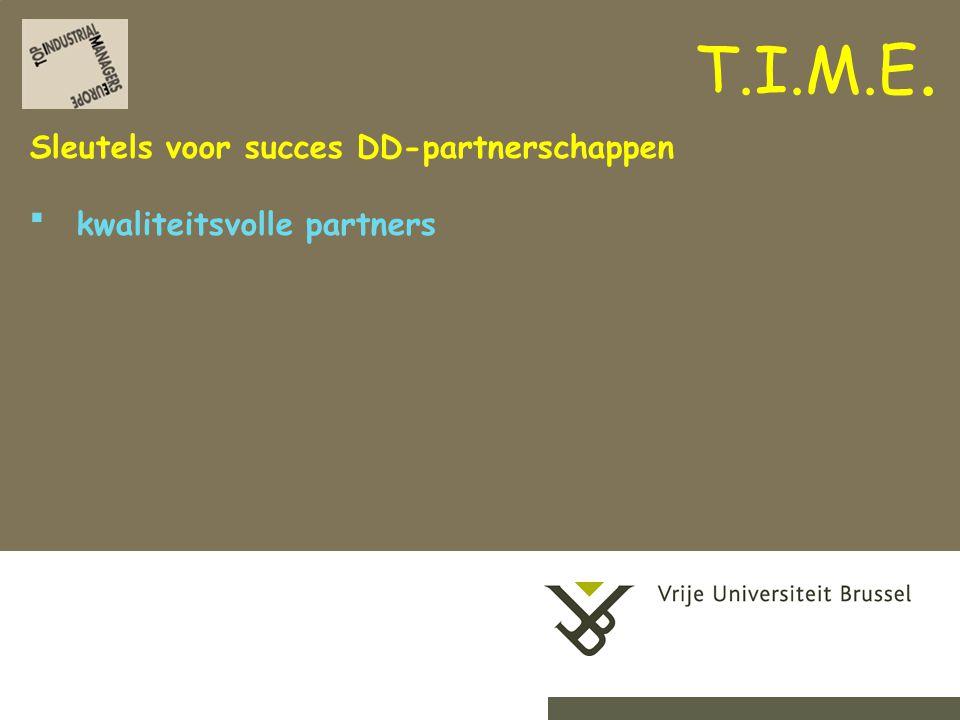 2-9-201414Herhaling titel van presentatie Sleutels voor succes DD-partnerschappen kwaliteitsvolle partners T.I.M.E.