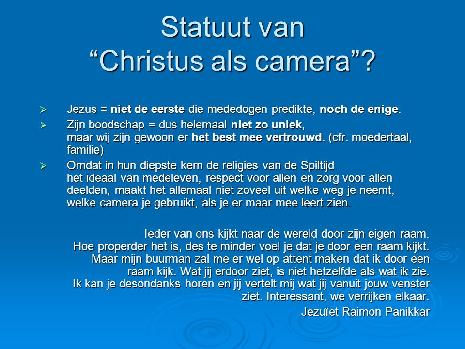 Statuut van Christus als camera . Jezus = niet de eerste die mededogen predikte, noch de enige.