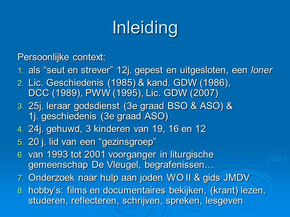Inleiding Persoonlijke context: 1.als seut en strever 12j.