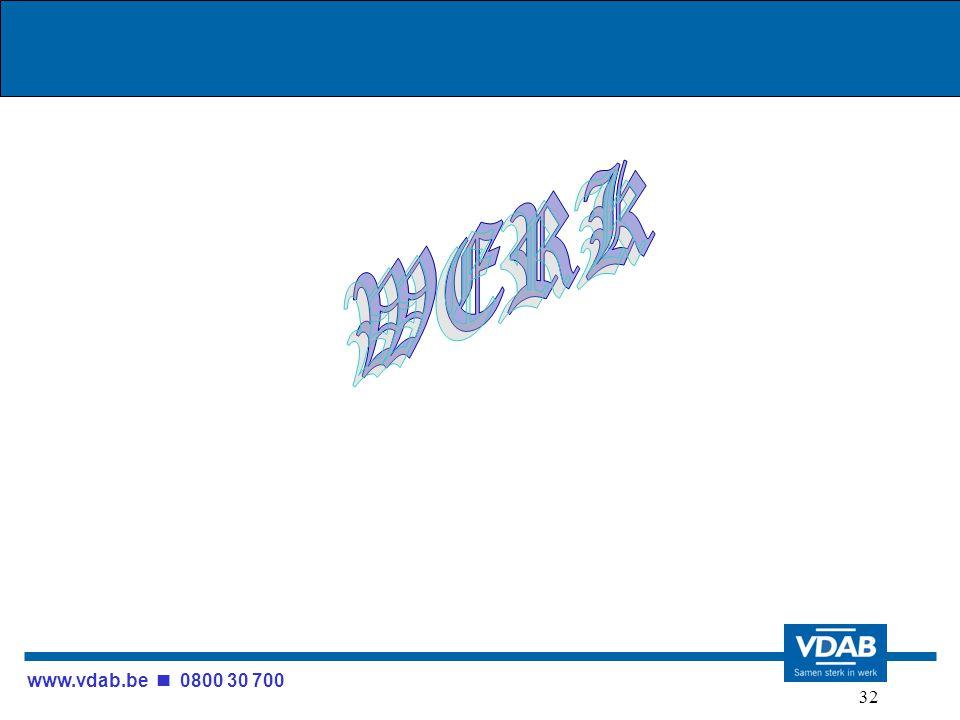 www.vdab.be 0800 30 700 32