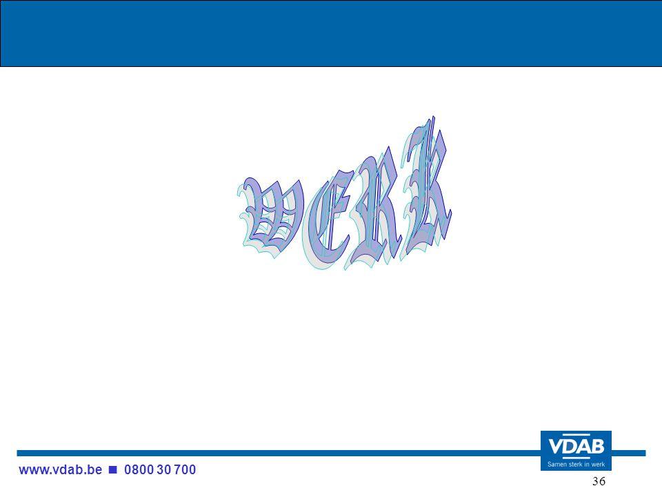 www.vdab.be 0800 30 700 36