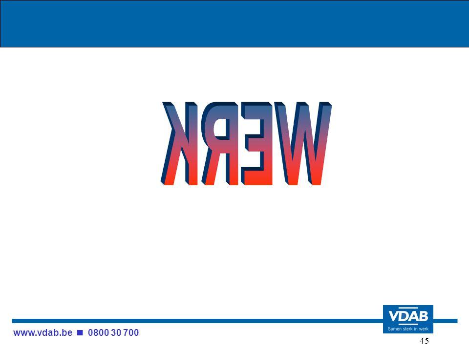 www.vdab.be 0800 30 700 45