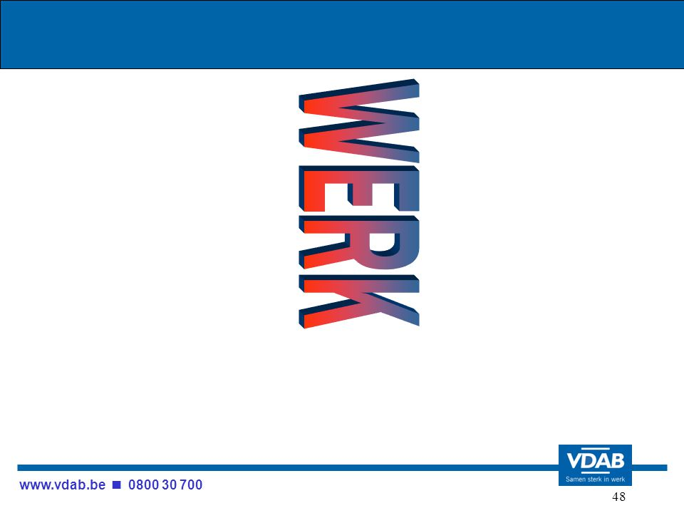 www.vdab.be 0800 30 700 48