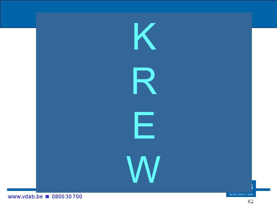 www.vdab.be 0800 30 700 62 KREWKREW
