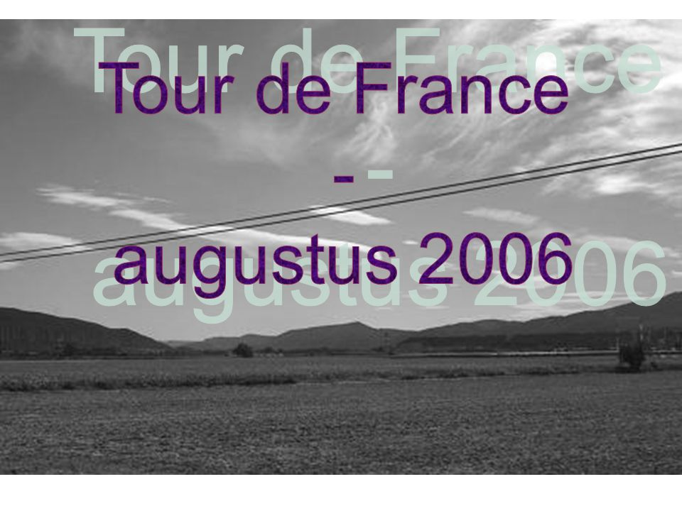 15 dagen, 3.282 km Vertrek : zaterdag, 29 juli 2006. Terugkomst : zaterdag, 12 augustus 2006.