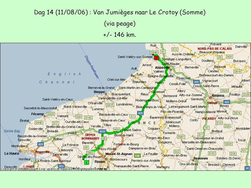 Dag 14 (11/08/06) : Van Jumièges naar Le Crotoy (Somme) (via peage) +/- 146 km.