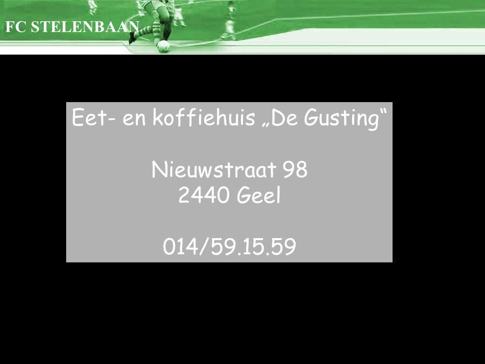 """Eet- en koffiehuis """"De Gusting Nieuwstraat 98 2440 Geel 014/59.15.59"""