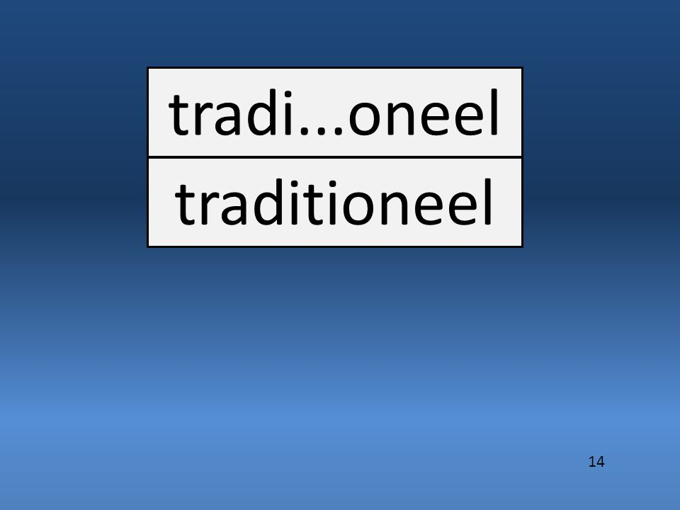 tradi...oneel traditioneel 14