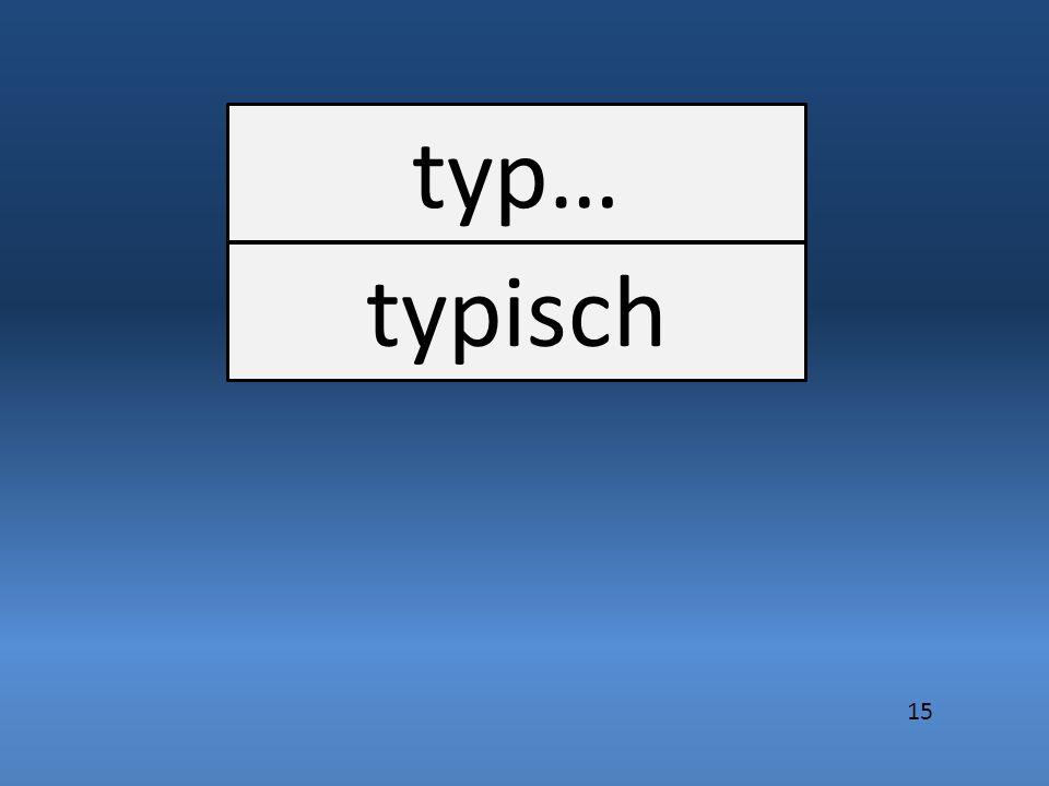 typ… typisch 15