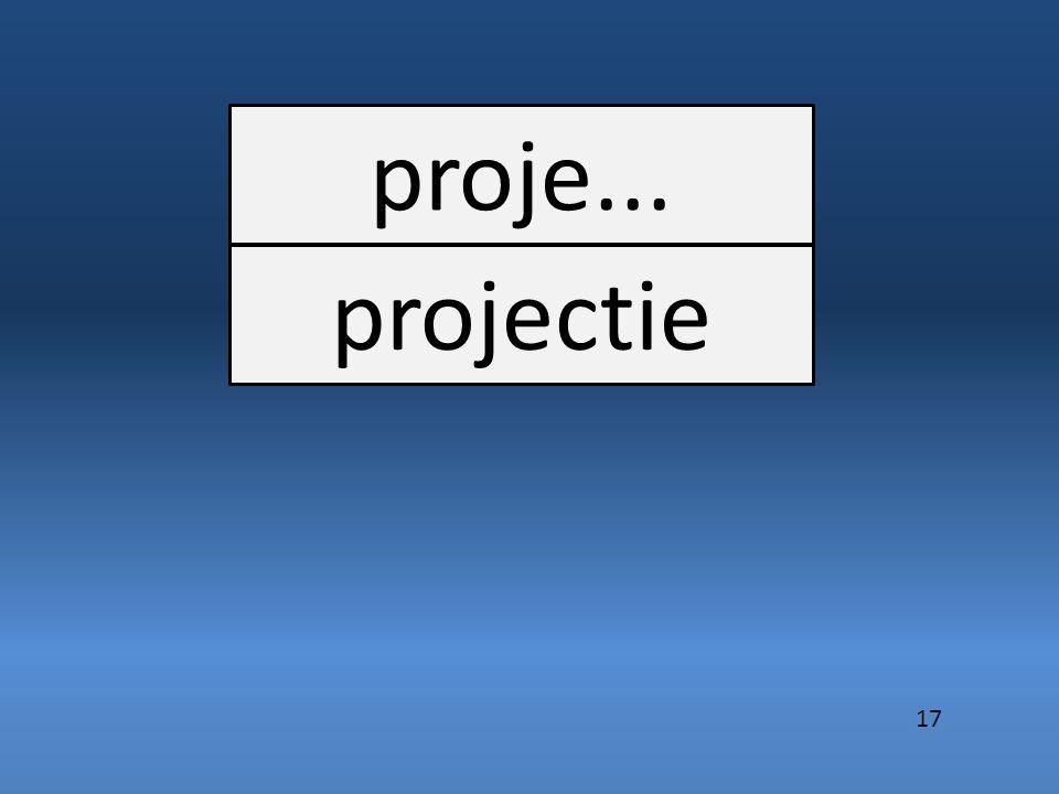 proje... projectie 17