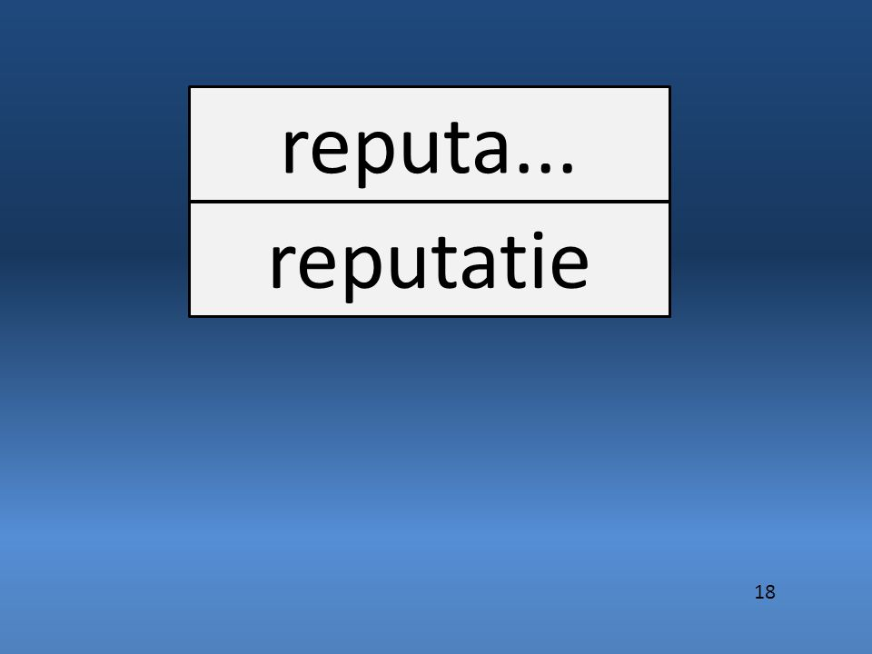 reputa... reputatie 18
