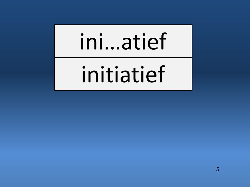 ini…atief initiatief 5