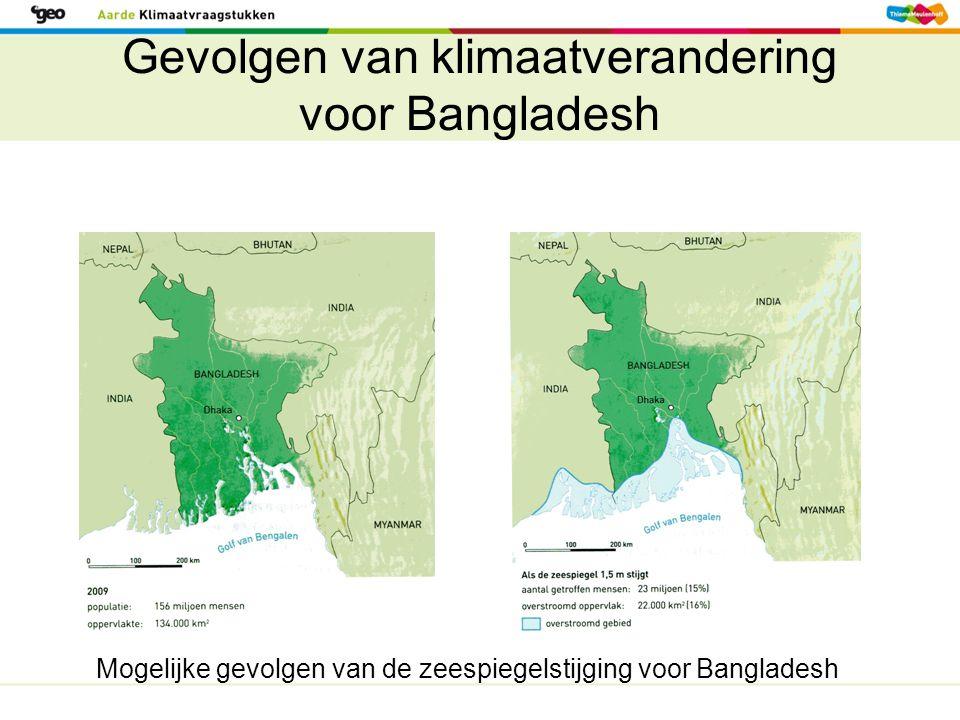 Gevolgen van klimaatverandering voor Bangladesh Mogelijke gevolgen van de zeespiegelstijging voor Bangladesh