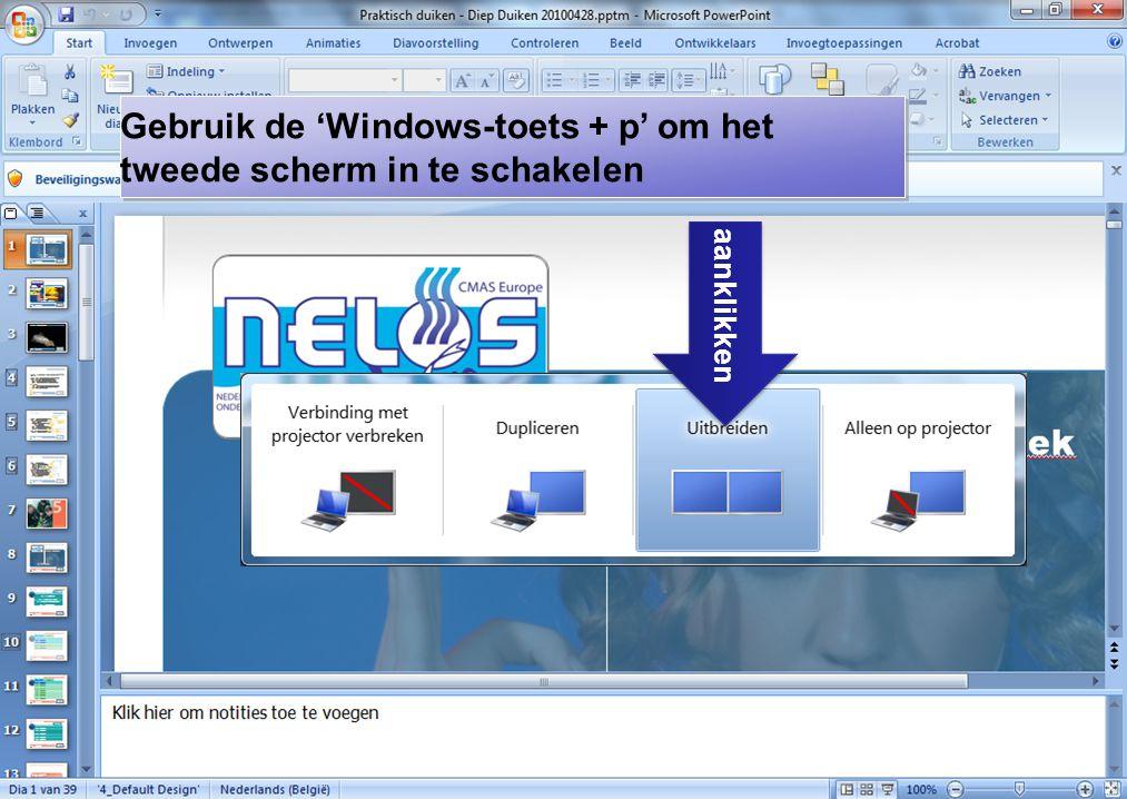 12 aanklikken Gebruik de 'Windows-toets + p' om het tweede scherm in te schakelen Gebruik de 'Windows-toets + p' om het tweede scherm in te schakelen