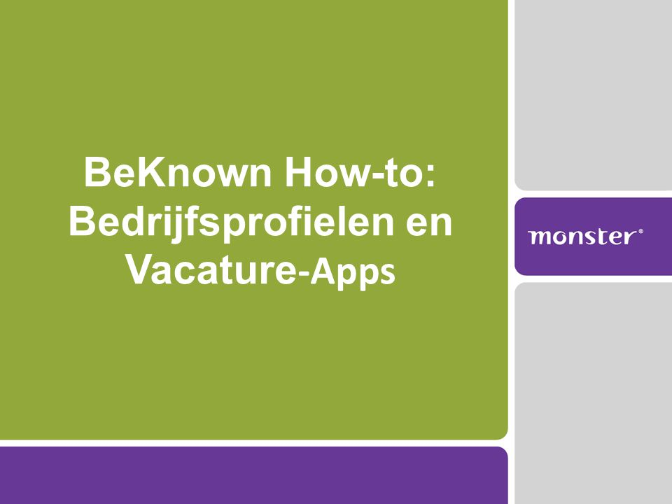 BeKnown How-to: Bedrijfsprofielen en Vacature -Apps