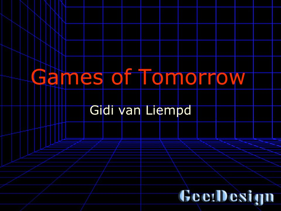 Games of Tomorrow Gidi van Liempd