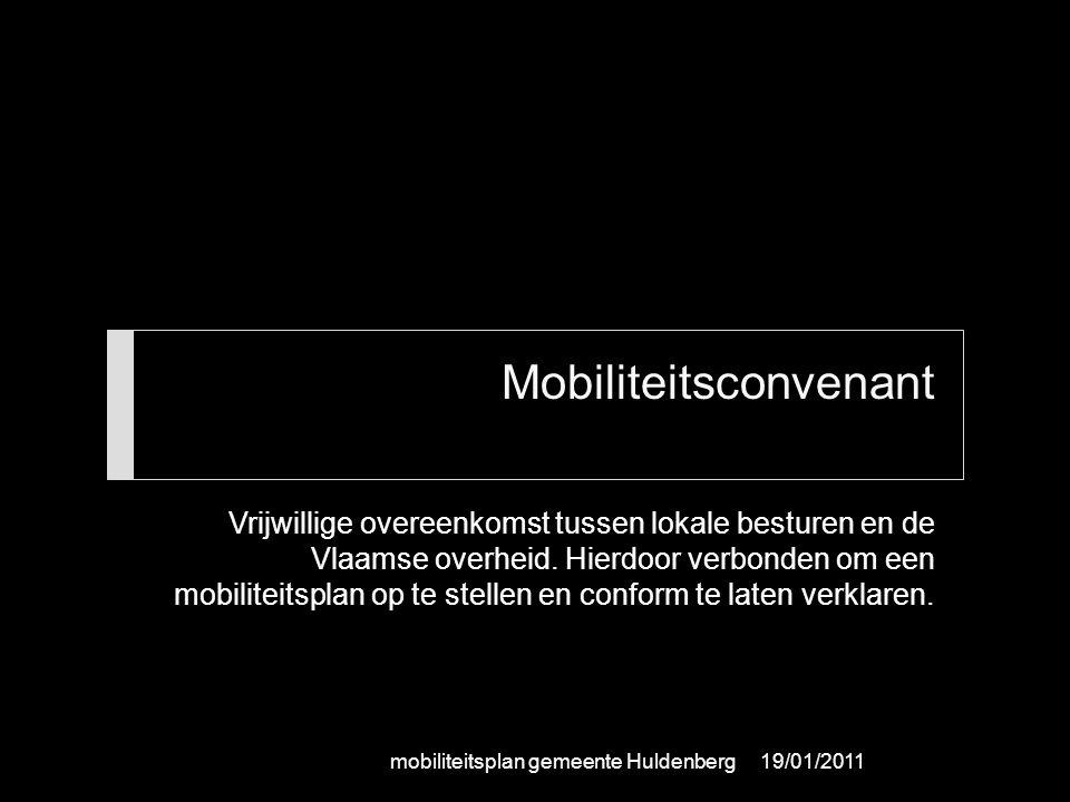 Mobiliteitsconvenant Vrijwillige overeenkomst tussen lokale besturen en de Vlaamse overheid. Hierdoor verbonden om een mobiliteitsplan op te stellen e