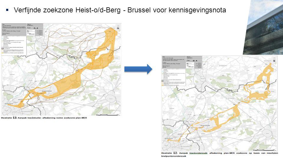  Verfijnde zoekzone Heist-o/d-Berg - Brussel voor kennisgevingsnota