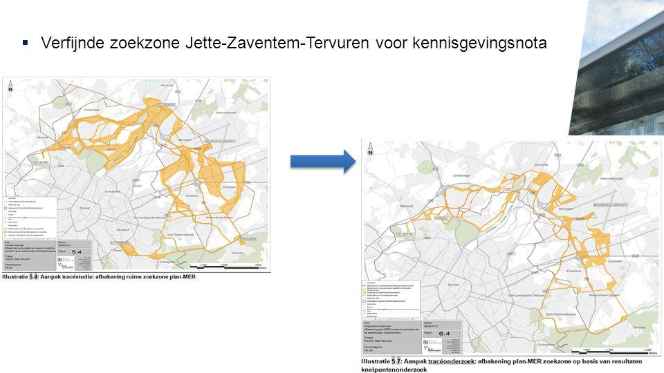  Verfijnde zoekzone Jette-Zaventem-Tervuren voor kennisgevingsnota