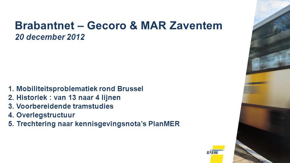 1. Mobiliteitsproblematiek rond Brussel 2. Historiek : van 13 naar 4 lijnen 3.