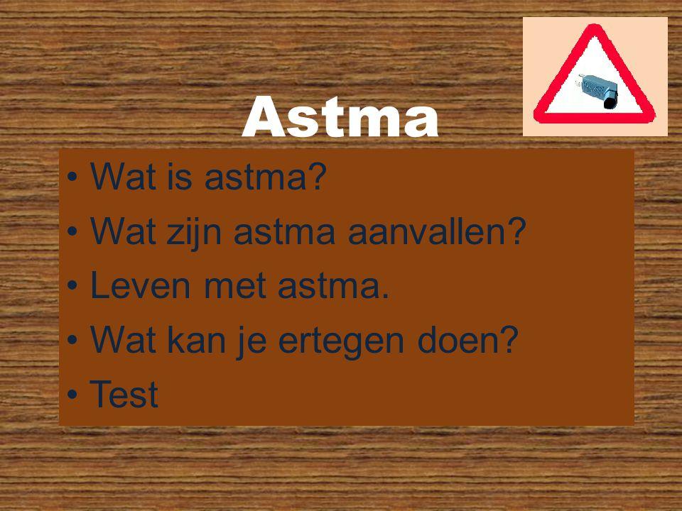 Wat is astma? Wat zijn astma aanvallen? Leven met astma. Wat kan je ertegen doen? Test