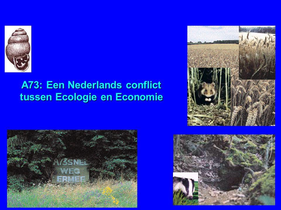 A73: Een Nederlands conflict tussen Ecologie en Economie