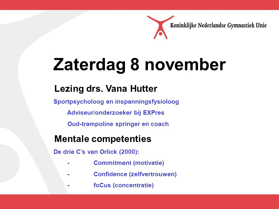Zaterdag 8 november Lezing Chris Groothoff Sportfysiotherapeut balans- en stabiliteitstrainer