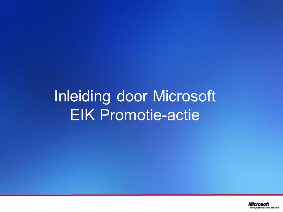 In samenwerking met Inleiding door Microsoft EIK Promotie-actie