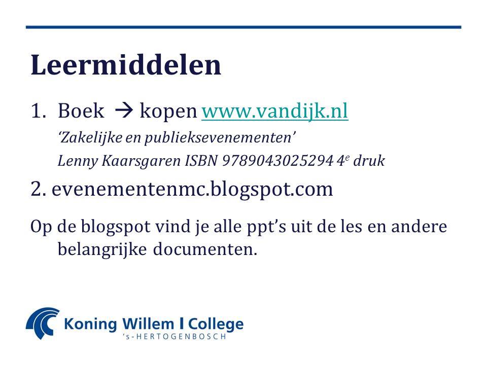 1.Boek  kopen www.vandijk.nlwww.vandijk.nl 'Zakelijke en publieksevenementen' Lenny Kaarsgaren ISBN 9789043025294 4 e druk 2.